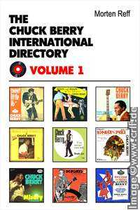 Morten Reff: Chuck Berry International Directory Vol. 1